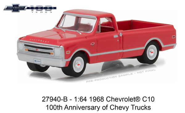 27940-B - Greenlight Diecast 1968 Chevrolet C 10 Pickup 100th Anniversary